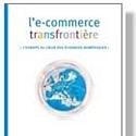 L'ACSEL lance une commission  sur le développement de l'e-commerce en Europe