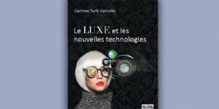 [Livre] Le luxe et les nouvelles technologies
