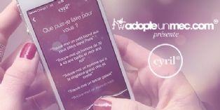 AdopteUnMec.com présente Cyril, son assistant personnel vocal