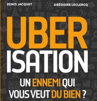 """3 questions à Grégoire Leclercq, co-auteur du livre """"Ubérisation, un ennemi qui vous veut du bien ?"""""""