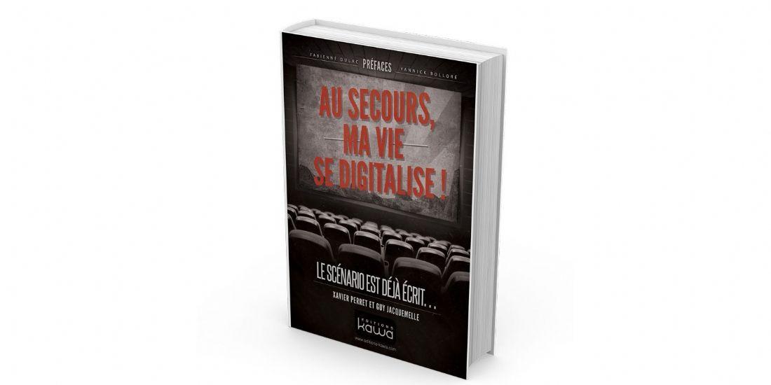 [Livre] 'Au secours, ma vie se digitalise!'